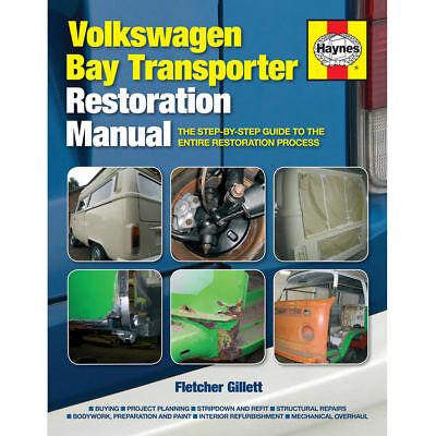 VW Bay Transporter Restoration Manual by Haynes