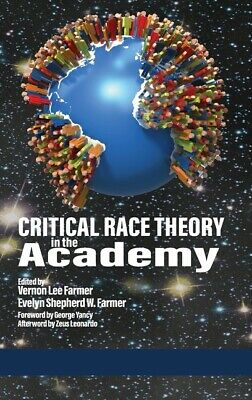 Critical Race Theory In The Academy (Hc) 9781648021329 | eBay