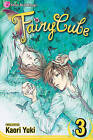 Fairy Cube, Volume 3: The Last Wing by Kaori Yuki (Paperback / softback, 2008)