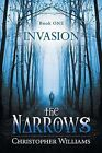 The Narrows: Invasion by Christopher Williams (Paperback, 2013)