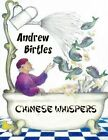 Chinese Whispers by Andrew Birtles (Paperback, 2013)