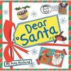 Dear Santa Elliot Rachel Husband Amy 9781910235270