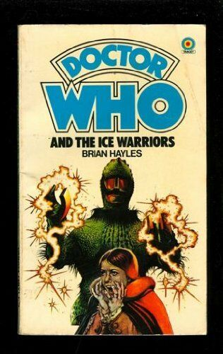 Doctor Who and the Ice Warriors (Doctor Who Libra... by Hayles, Brian 0426108663