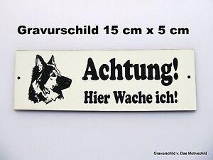 Achtung Hier Wache Ich,gravur,schild,15 Cm X 5 Cm,schäferhund,hinweisschild,neu Duftendes In Aroma