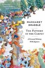 The Pattern in the Carpet: A Personal History with Jigsaws by Margaret Drabble (Paperback / softback, 2010)