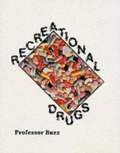 Recreational Drugs - Paperback By Professor Buzz - GOOD