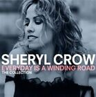 Sheryl Crow - Everyday Is a Winding Road (The Collection, 2013)