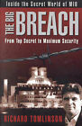 The Big Breach: From Top Secret to Maximum Security by Richard Tomlinson (Paperback, 2001)