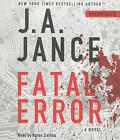 Fatal Error by J A Jance (CD-Audio, 2011)