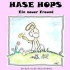 Hase Hops von Eva Maria Einböck (2013, Taschenbuch)