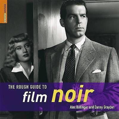 1 of 1 - The Rough Guide to Film Noir by Alexander Ballinger, Danny Graydon
