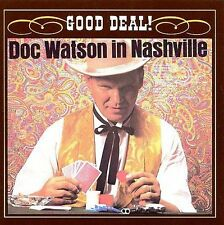 Good Deal! Doc Watson In Nasvhille, New Music