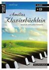 Amélies Klavierbüchlein von Valenthin Engel (2015, Set mit diversen Artikeln)