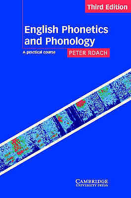 English Phonetics and Phonology: A Practical Course, Roach, Peter, Very Good Boo