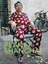 Planet Shanghai: Architecture Family Food Fashion and Culture of China-ExLibrary