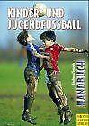 Handbuch für Kinder- und Jugendfußball von Klaus Bi... | Buch | Zustand sehr gut