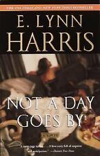 Not a Day Goes By: A Novel Harris, E. Lynn Paperback