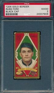 1911 T205 Russ Ford Black Cap Sweet Caporal PSA 2 *OBGcards*