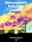 Atmospheric Pollution: A Global Problem by Derek M. Elsom (Paperback, 1992)