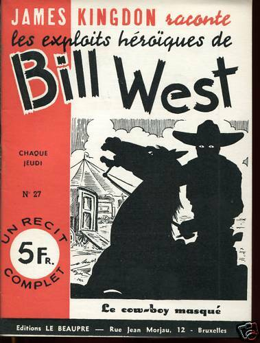 Exploits de BILL WEST / COW BOY MASQUE . Récit complet
