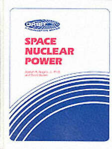 Space-Nuclear-Power-Hardcover-by-Angelo-Joseph-A-Buden-David-Brand-New