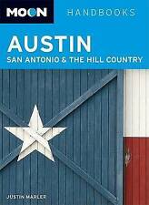 Moon Austin, San Antonio, and the Hill Country (Moon Handbooks)-ExLibrary