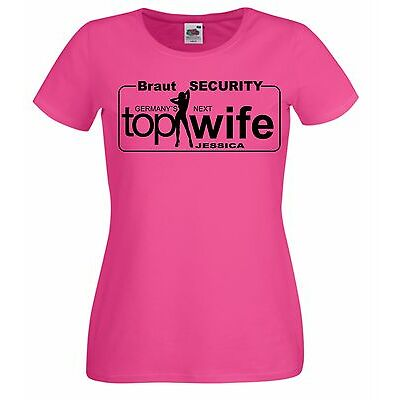 JGA Shirts Junggesellinnenabschied    Germanys Next Top Wife Braut SECURITY