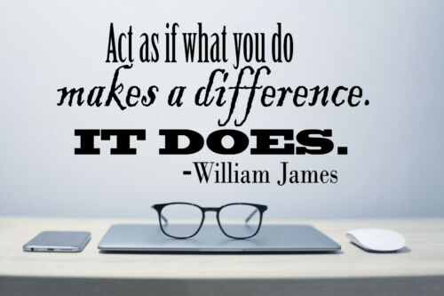 Wall vinyl decal sticker inspirational quote by William James Act as.. act1