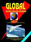 Global Aviation Industry Handbook. Vol. 2 USA by International Business Publications, USA (Paperback / softback, 2006)