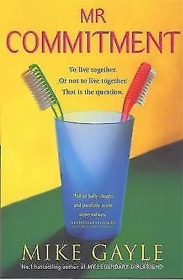 Mr Commitment, Gayle, Mike, Very Good Book