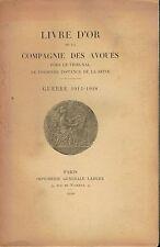 Livre d'or de la Compagnie des Avoués - Guerre 1914-1918 Imprimerie Lahure 1920