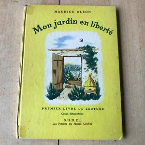 Livre Scolaire Ancien Mon Jardin En Liberte 1er Livre De Lecture Ce 1973 Ebay