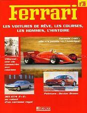 FERRARI Formule CART 375 America 196 S 246 365 GT/4 2+2 Niki LAUDA Fascicule 36