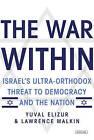 The War Within by Yuval Elizur (Hardback, 2013)