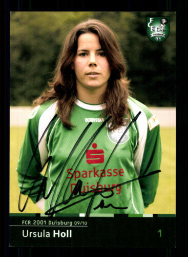 Ursula Holl Autogrammkarte FCR Duisburg 2009-10 Original Signiert A 130401