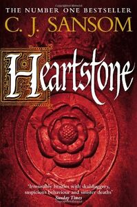 Heartstone (Matthew Shardlake 5) By C. J. Sansom. 9780330447119