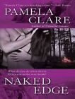 Naked Edge by Pamela Clare (CD-Audio, 2012)