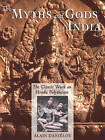 The Myths and Gods of India: The Classic Work on Hindu Polytheism from the Princeton Bollingen Series by Alain Danielou (Paperback, 1991)