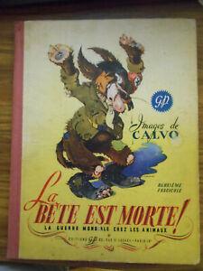 La-Bete-est-morte-2e-fascicule-CALVO-edit-Novembre-1945