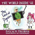 The World Inside Us: The Land of Digestion by Dr Paul Moniz (Paperback / softback, 2014)
