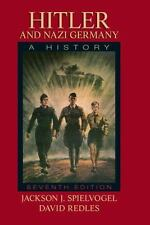 Hitler and Nazi Germany: A History by Jackson J. Spielvogel; David Redles