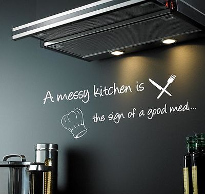 A Messy Kitchen Is The Sign Of A Good Meal | Kitchen Wall Sticker Decal | WQ79