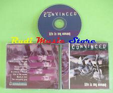 CD THE BAND CONVINCED Life is my enemy belgium GENET GEN 1232 (Xs1) no lp mc dvd