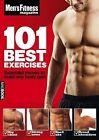 Men's Fitness 101 Best Exercises by Dennis Publishing (Paperback, 2010)