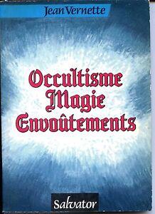 OCCULTISME-MAGIE-ENVOUTEMENTS-Jean-Vernette-1991