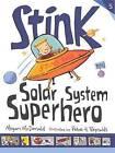 Stink: Solar System Superhero by Megan McDonald (Hardback, 2013)