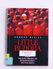 Little Buddha, Gordon McGill