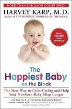The Happiest Baby on the Block; Fully Revised and Updated Second Edition : The New Way to Calm Crying and Help Your Newborn Baby Sleep Longer by Harvey Karp (2015, Paperback)