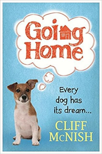 Going Home by Cliff McNish (Hardback)