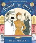 Around the World by Matt Phelan (Hardback, 2011)